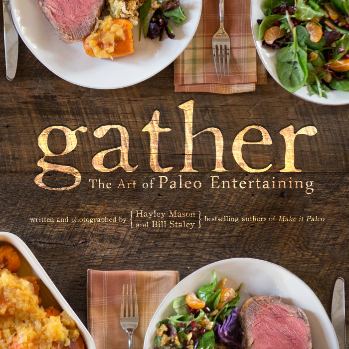 Paleo Cookbook Cover Gather by Hayley Mason and Bill Staley