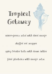 Gather Menu - tropical getaway