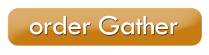 order gather button