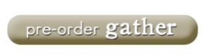 Gather button