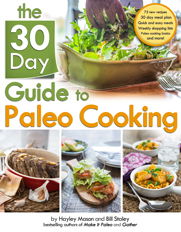 30 Day Guide to Paleo Cooking