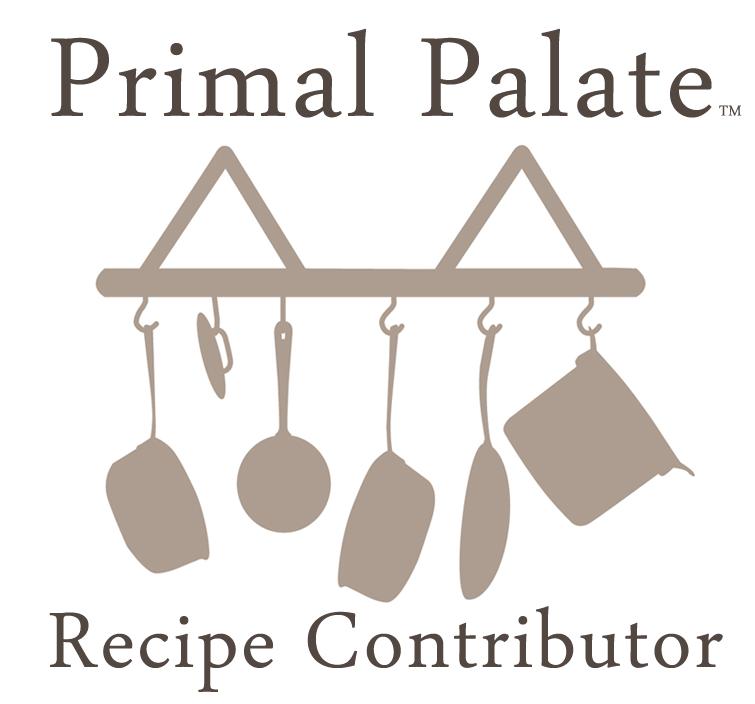 Primal Palate Recipe Contributor
