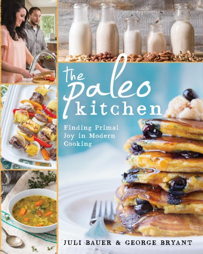 The Paleo Kitchen Cookbook - Juli Bauer George Bryant