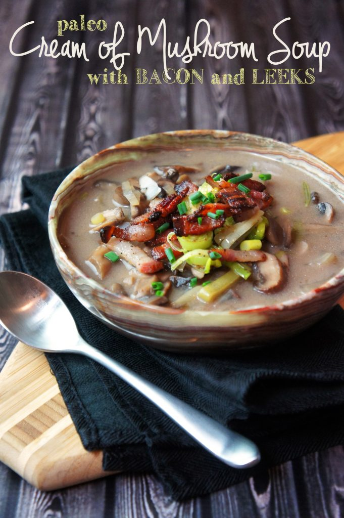 """Cream"" of Mushroom Soup with Bacon and Leeks Recipe"