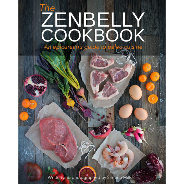 The Zenbelly Cookbook by Simone Miller
