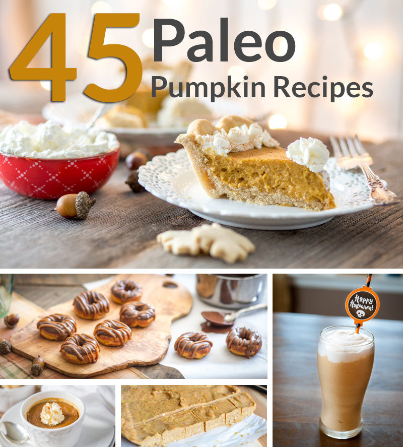 45 Paleo Pumpkin Recipes