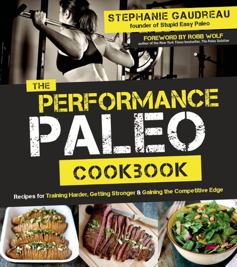 Performance Paleo Cookbok