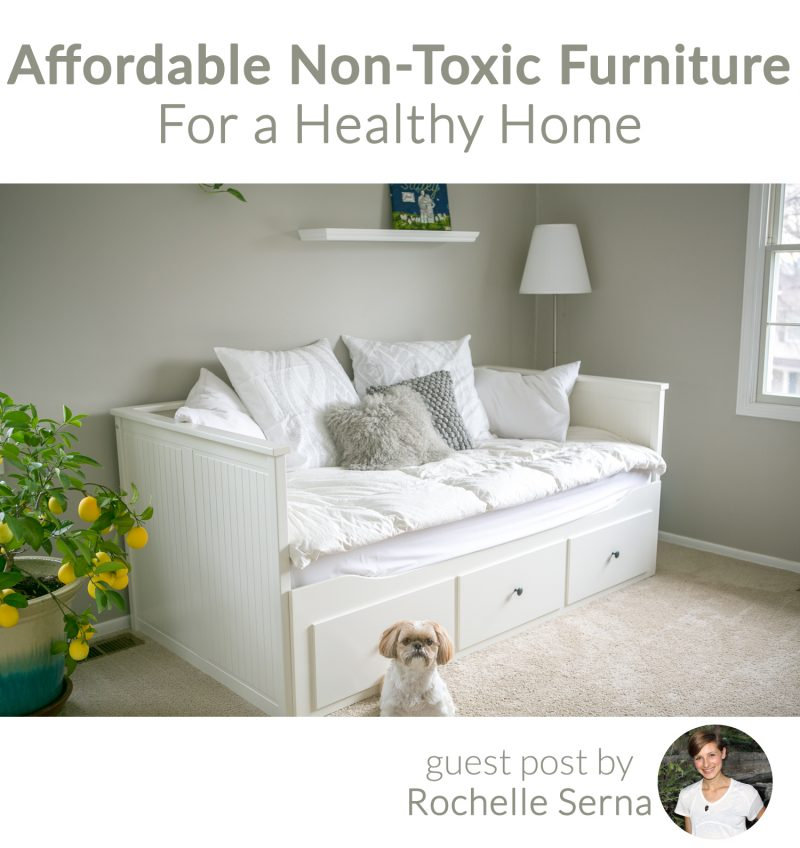 Affordable non toxic furniture