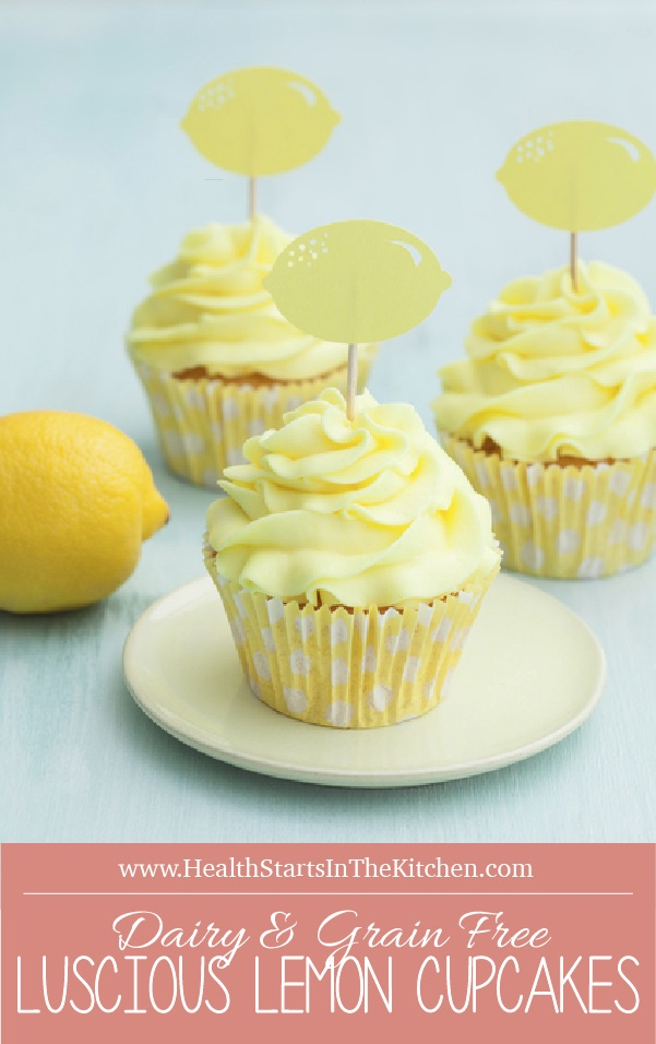 Luscious Lemon Cupcakes by Health Starts in the Kitchen