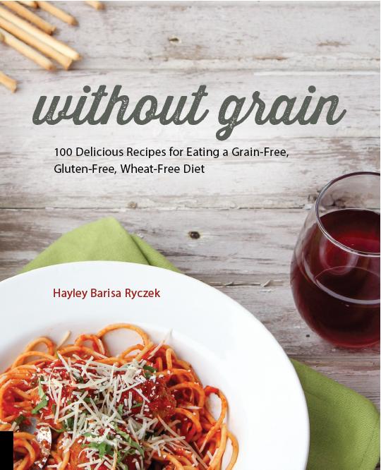 Without Grain by Hayley Ryczek