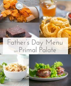 Paleo Father's Day Menu