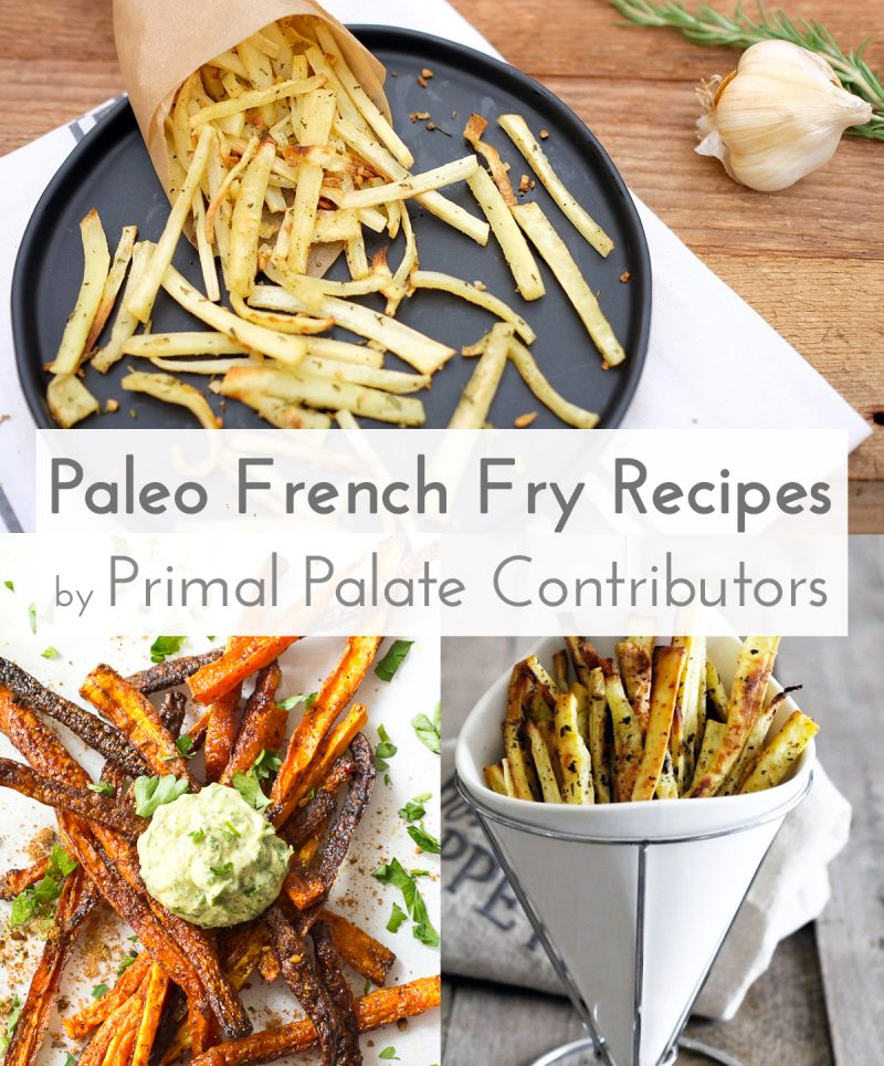 Paleo French Fry Fries Recipe