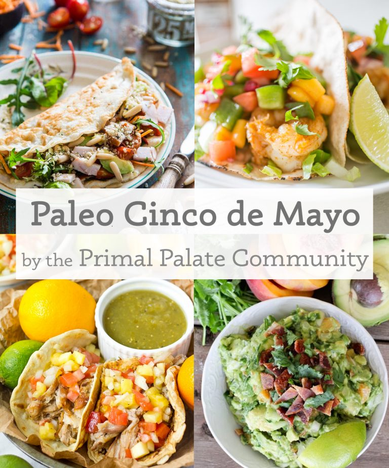 Paleo Cinco De Mayo - 35 Recipes!